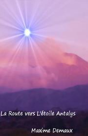 La route vers l'étoile Antalys par Demaux