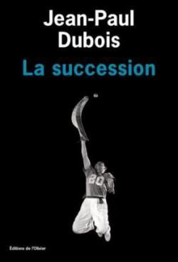 La succession par Dubois