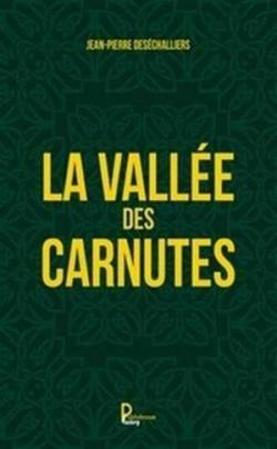 La vallée des Carnutes par Deséchalliers