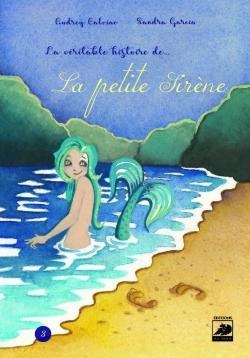 La véritable histoire de la petite sirène par Calviac