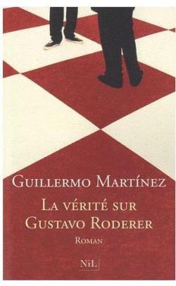 La vérité sur Gustavo Roderer par Martínez