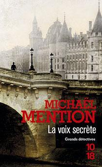 La voix secrète par Michaël Mention
