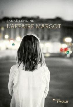 [Lemoine, Sanäe] L'affaire Margot CVT_Laffaire-Margot_8136