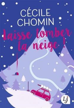 Challenge : Week-end à lire Spécial lectures hivernales ! CVT_Laisse-tomber-la-neige_2531