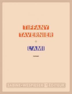 L'ami par Tavernier
