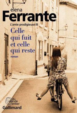 Elena FERRANTE (Pseudonyme) (Italie) CVT_Lamie-prodigieuse-tome-3Celle-qui-fuit-et-cell_2136