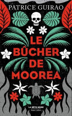 Le bûcher de Moorea  par Guirao