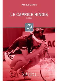 Le caprice Hingis par Arnaud Jamin