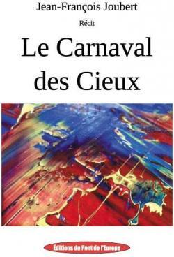 Le Carnaval des Cieux par Jean-François Joubert