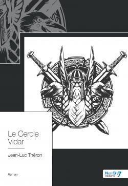 Le Cercle Vidar par Jean-Luc Théron