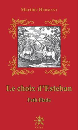 Le Choix d'Esteban par Martine Hermant