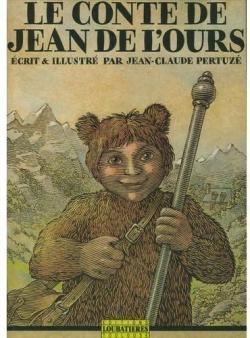 Le Conte de Jean de l\'Ours par Jean-Claude Pertuzé