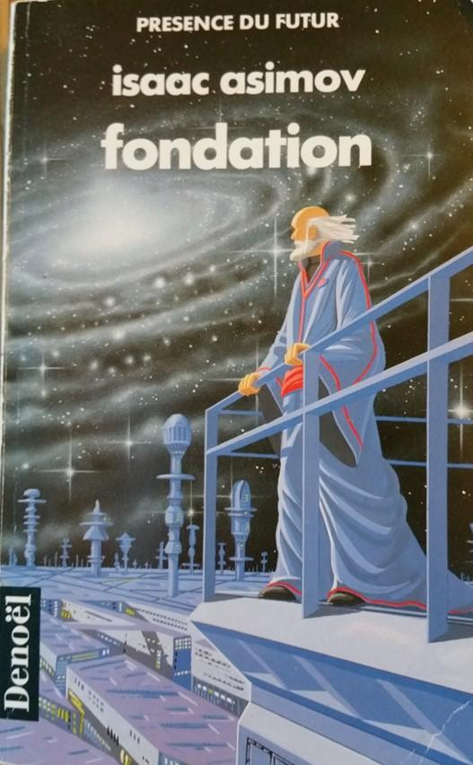 Le Cycle de Fondation, tome 1 : Fondation par Asimov
