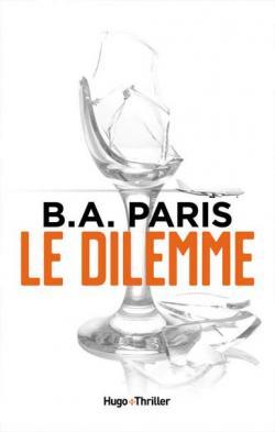 Le dilemme par Paris