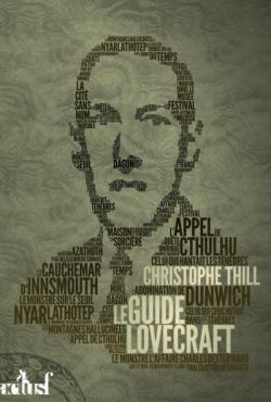 Le guide Lovecraft par Christophe Thill
