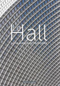 Le Hall par Vaulchier