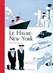 Le Havre - New York par Cyril Doisneau