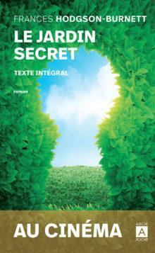 Le jardin secret par Frances Hodgson Burnett