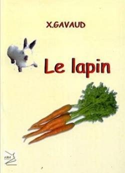 Le Lapin par Xavier Gavaud