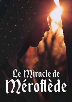 Le Miracle de Méroflède par Aurore Kaé