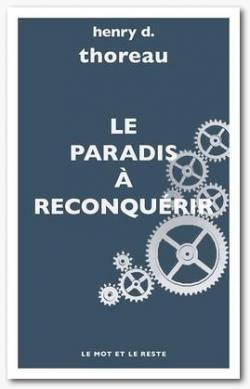 Le Paradis à reconquérir par Henry David Thoreau