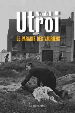 [Utroi, Wendall] Le Paradis des Vauriens CVT_Le-Paradis-des-Vauriens_8731