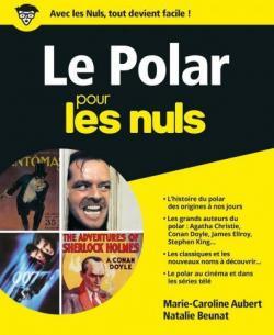 Le Polar pour les Nuls, grand format par Aubert