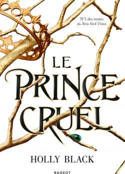 Le Prince Cruel, tome 1 par Black