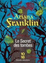 Le secret des tombes par Ariana Franklin