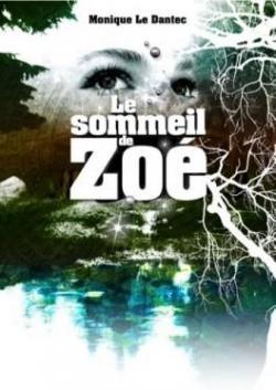Le Sommeil de Zoe par Le Dantec