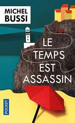 """Résultat de recherche d'images pour """"Le temps est assassin Michel Bussi"""""""