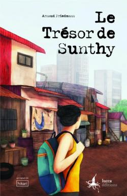 Le trésor de Sunthy par Arnaud Friedmann