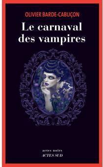 Le carnaval des vampires par Barde-Cabuçon