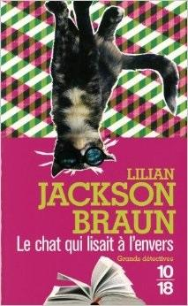 Le chat qui lisait à l\'envers par Lilian Jackson Braun