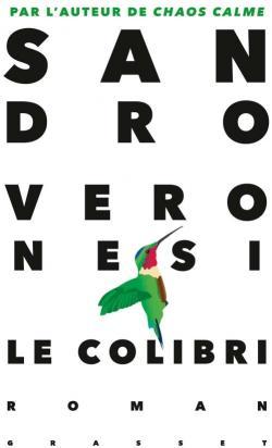 Le colibri - Sandro Veronesi - Babelio