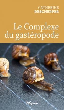Le complexe du gastéropode par Deschepper