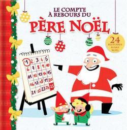Le compte à rebours du père Noël : 24 histoires avant Noël par Thompson