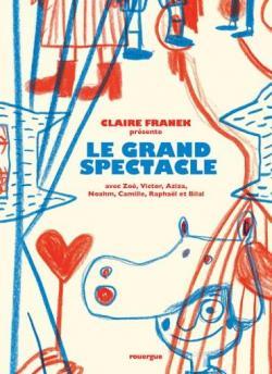 Le grand spectacle par Franek