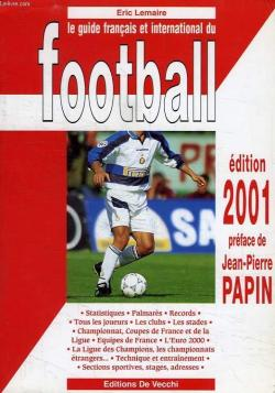 Le guide français et international du football - 2001 par Éric Lemaire