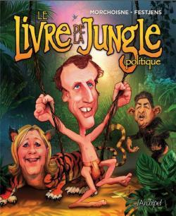 Le Livre De La Jungle Politique Jean Louis Fetjaine Babelio