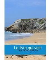 Le Livre Qui Vole Yves Montmartin Babelio