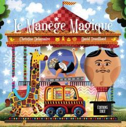 Le Manège Magique par Christine Delamaire
