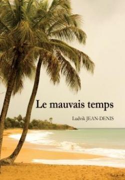 Le mauvais temps par Jean-Denis