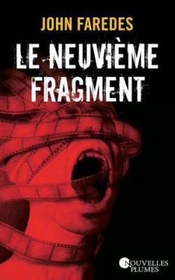 Le neuvième fragment par Faredes