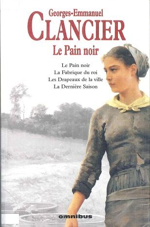 Télécharger Le pain noir l'intégrale PDF Livre Georges-Emmanuel Clancier