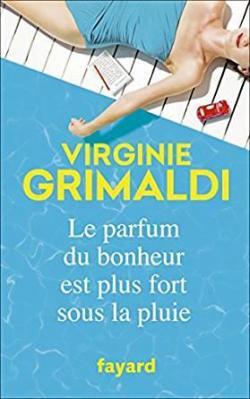 Le parfum du bonheur est plus fort sous la pluie par Grimaldi