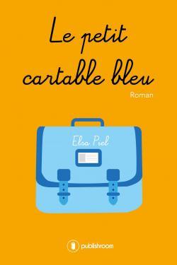 Le petit cartable bleu par Elsa Piel