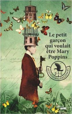 Le petit garçon qui voulait être Mary Poppins par Palomas