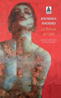 Le retour de Lilith par Jourmana Haddad