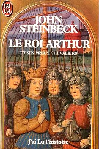 Le roi arthur et ses preux chevaliers john steinbeck - Les chevaliers de la table ronde resume ...